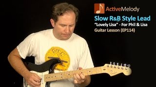 Soulful R&B Lead Guitar Lesson - Rhythm and Blues Guitar Lesson - EP17