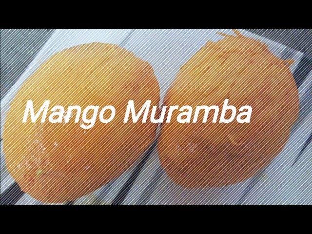 Mango murabba by Kshama Ripe mango murabba recipe How to make Mango Murabba Aam ka murabba recipe
