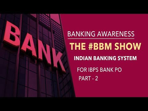 Banking Awareness | BBM | Indian Banking System | Part 2 | Online Coaching for IBPS Bank PO