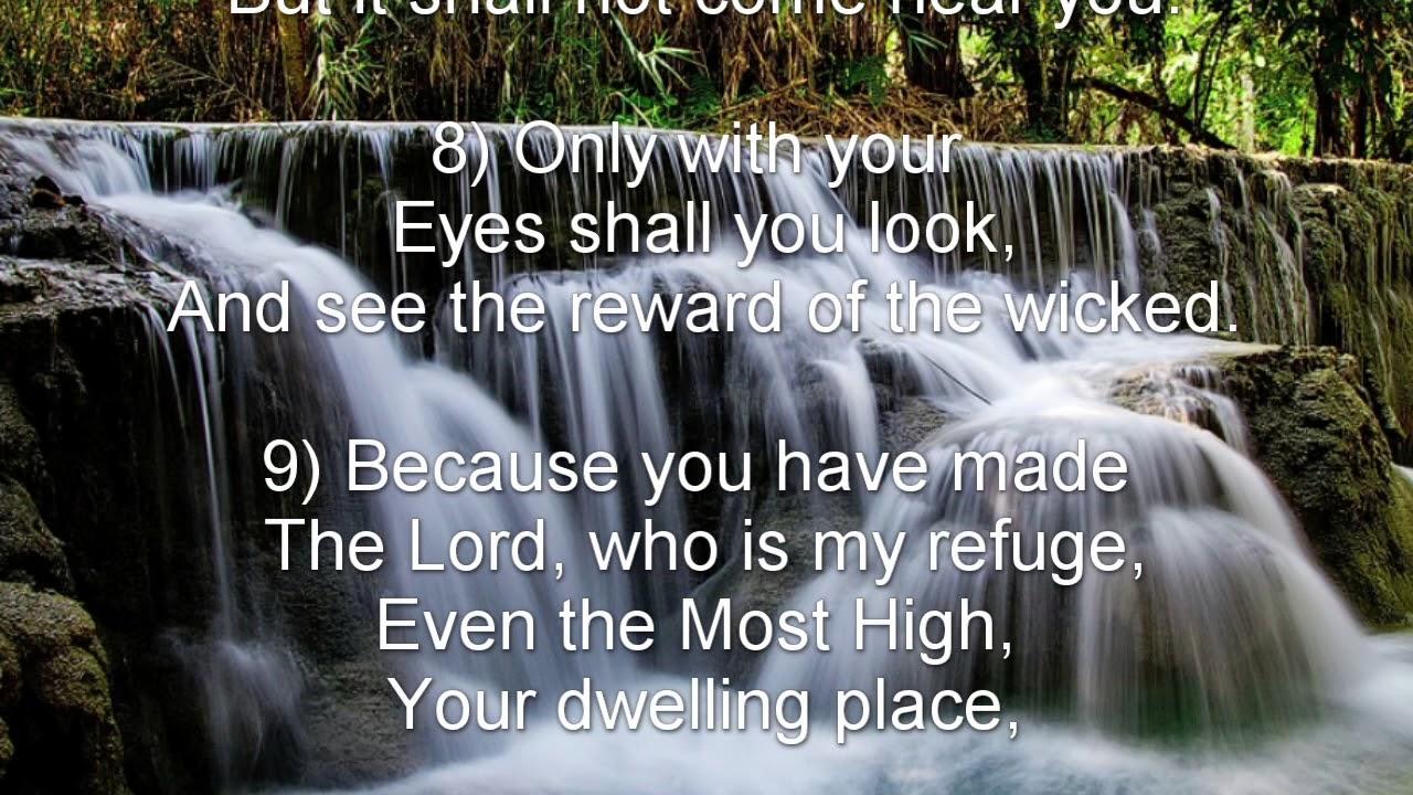 Psalm 91 (NKJV) - Safety of Abiding in the Presence of God