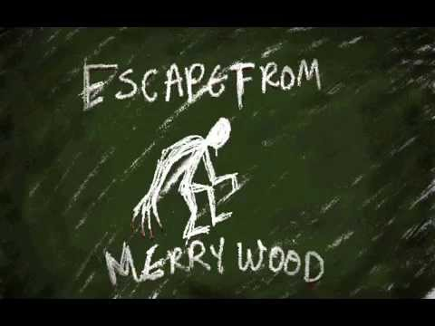 Escape From Merrywood