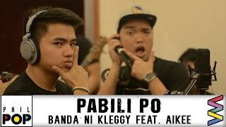 Download Banda Ni Kleggy featuring Aikee — Pabili Po [Official Lyric ] PHILPOP 2016 MP3 song and Music Video