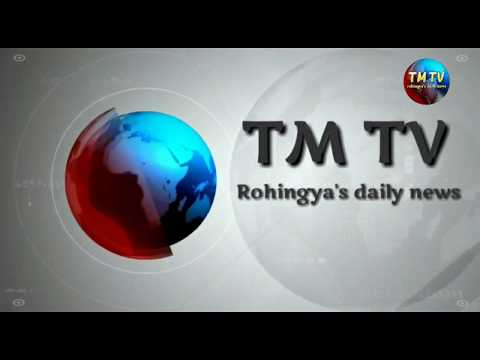 TM TV rohingya's daily news   22 \  04 \  2018  Sunday