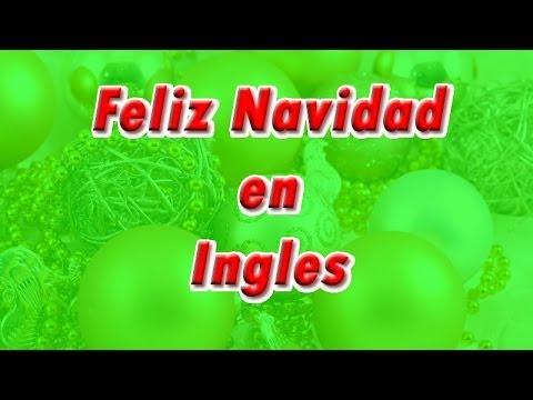 Feliz Navidad En Ingles Youtube