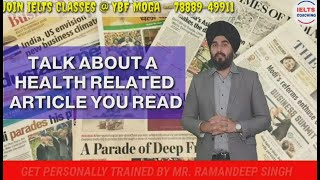 Health Related Article You Read Cue card   New Cue Cards   Ramandeep Singh Sample Answer Band 8.0