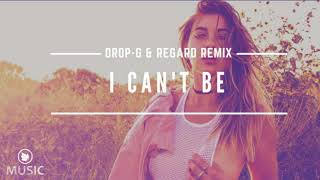 Hakan Akkus - I Can\'t Be (Regard & Drop G Remix)