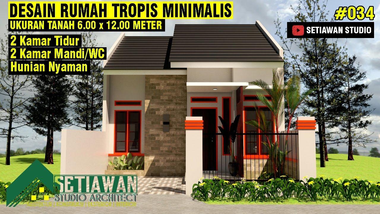 Desain Rumah 6x12 Meter Dengan 2 Kamar Tidur Dan 2 Kamar Mandi 34 Youtube