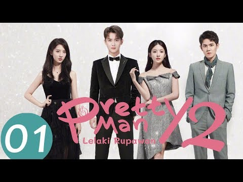 Pretty Man 2 (Lelaki Rupawan)  Ep.01 | 国民老公2 | WeTV 【INDO SUB】