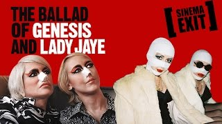 FILM MALEDETTI - The ballad of Genesis and Lady Jaye
