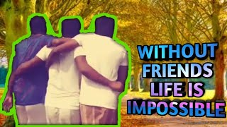 Short film without friends life is impossible M BoyzTube