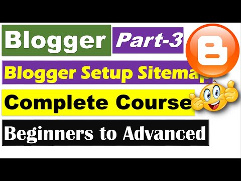 Blogger Complete Course | Part 3 - Blogger SEO Setting - Google and Bing Webmaster Tool [Hindi/Urdu]
