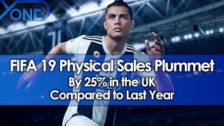 FIFA 19 Physical Sales Plummet by 25% in the UK Compared to Last Year