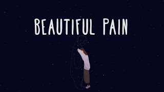 Alec Benjamin - Beautiful Pain (Lyrics)