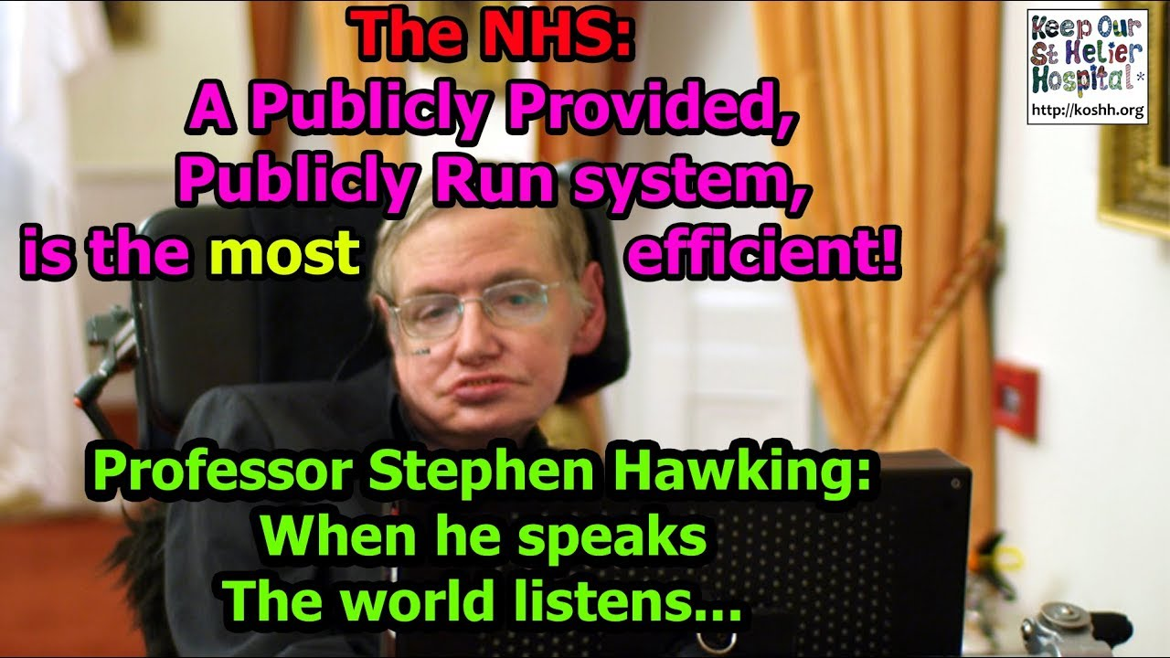 Dont take our word for it a publicly provided nhs is the most efficent
