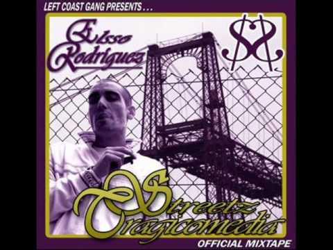 El$$o Rodriguez - Left Coast Himno (Streetz Tragicomedia 2007)