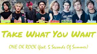 Download Lagu ONE OK ROCK - Take what you want (feat. 5 Seconds of Summer)  (Color Coded Lyrics Kan/Rom/Eng/Esp) mp3