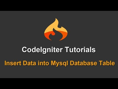 6 - Codeigniter Tutorials - Insert Data into Mysql Database Table
