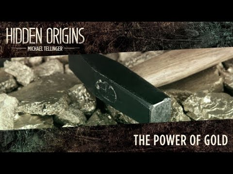 FREE Episode: Hidden Origins with Michael Tellinger (Season 1, Episode 2) The Power of Gold