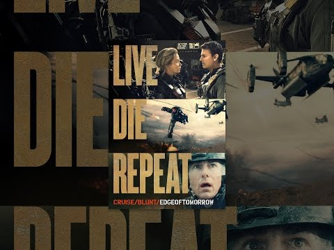 Live Die Repeat: Edge of Tomorrow Mp3