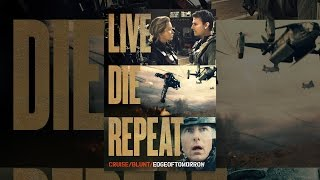 Repeat youtube video Live Die Repeat: Edge of Tomorrow