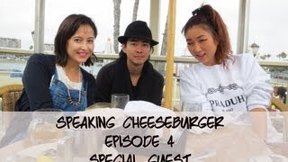 Speaking Cheeseburger Episode 4 Special Guest Esther Kim