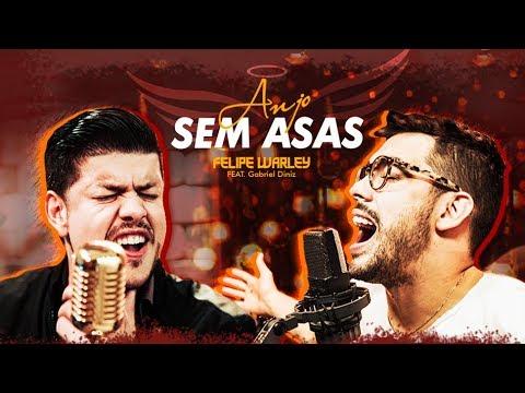 Anjo sem asas - Felipe Warley Feat Gabriel Diniz