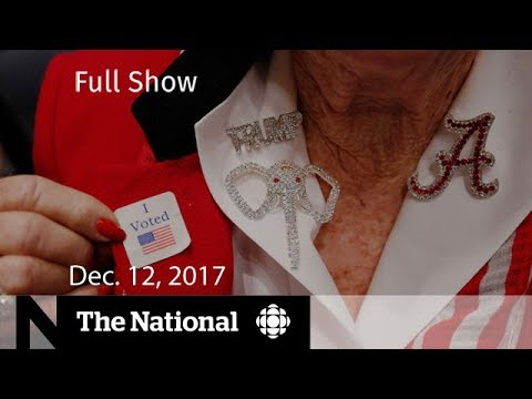 The National for Tuesday December 12, 2017 - Alabama election, Trump, Kent Hehr