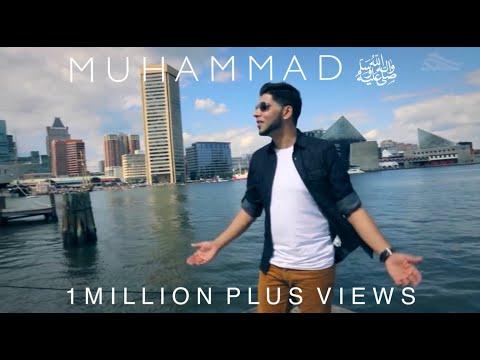 Ahmad Hussain | Muhammad (PBUH) | Official Nasheed Video
