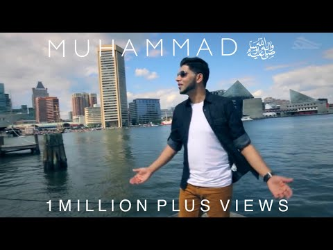 Ahmad Hussain | Muhammad (PBUH) | Official Nasheed Video
