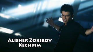 Alisher Zokirov Kechdim Алишер Зокиров Кечдим