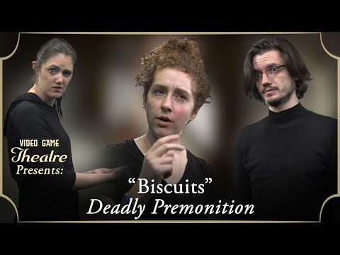 "Video Game Theatre Presents: ""BISCUITS"", Deadly Premonition (2010)"