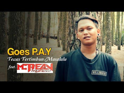 Goes P.A.Y - Ambyar Atiku Part 2 (feat. MC Rean) | Hiphop Dangdut