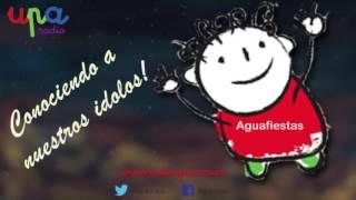 Conociendo a nuestros idolos entrevista a Aguafiestas