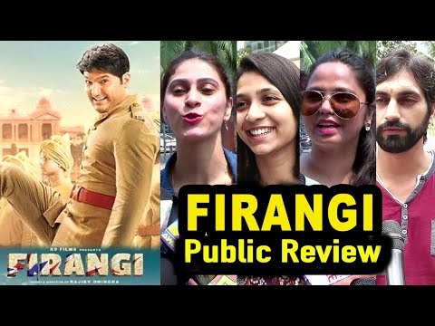 Firangi Movie Public REVIEW - First Day First Show Review - Kapil Sharma
