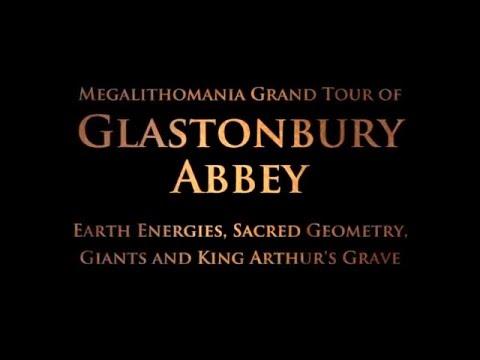 Glastonbury Abbey: Earth Energies, Sacred Geometry, Giants and King Arthur - Megalithomania