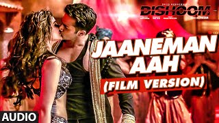 JAANEMAN AAH (Film Version ) Audio Song | DISHOOM | Varun Dhawan| Parineeti Chop …