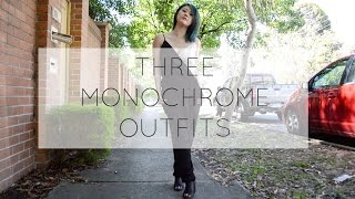3 Monochrome Outfits