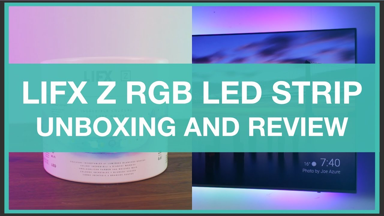 LIFX Z Smart RGB LED Strip - Unboxing & Review