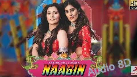 Naagin - Full Audio - Vayu, Aastha Gill, Akasa, Puri   Official Music Video 2019