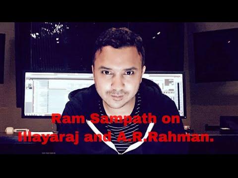 Ram Sampath on Illayaraja and AR Rahman.