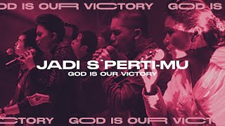 Download Jadi S'perti-Mu (God is Our Victory Official Video Album)