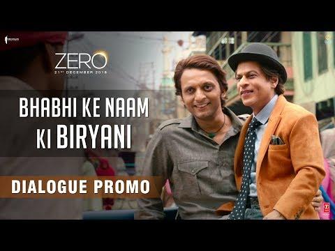 Bhabhi Ke Naam Ki Biryani   Zero   Dialogue Promo   Shah Rukh Khan   Aanand L. Rai