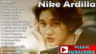 Nike ardilla full album lagu terbaik best audio