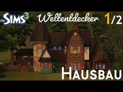 Sims 3 Hausbau - Weltentdeckerheim [1/2]
