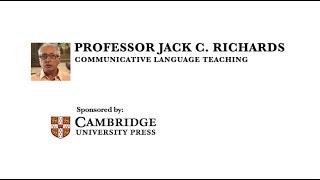 Professor Jack C. Richards - Communicative language teaching