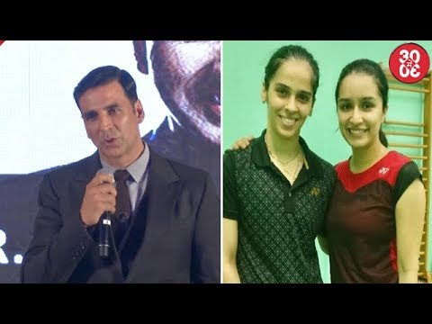 Akshay Credits Writers For Box-Office Success | Shraddha Takes Tips From Saina Nehwal For Her Biopic