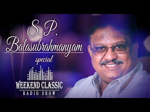 Weekend Classic Radio Show | S. P. Balasubrahmanyam Special | HD Songs