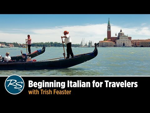 Beginning Italian for Travelers with Trish Feaster | Rick Steves Travel Talks