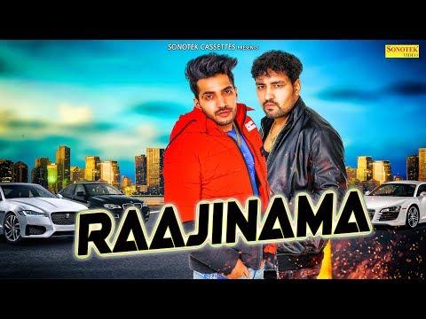 raajinama-official-|-r-deep-feat-sonu-sejwal-|-new-haryanvi-songs-haryanavi-2019-|-sonotek