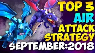 TOP 3 TH9 BEST AIR WAR ATTACK STRATEGIES 2018 (No Bowlers) | Updated | Clash of Clans
